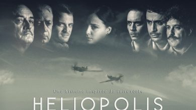 "Photo of ""Heliopolis"" film, directed by Djaffar Gacem, in movie halls, starting from May 20th"
